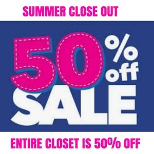 50% OFF ENTIRE CLOSET